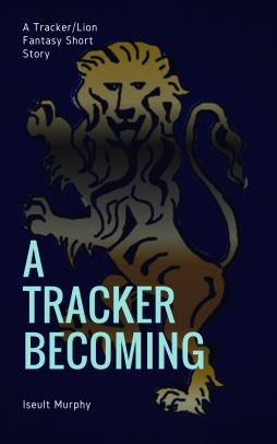 A Tracker_Lion Fantasy Short Story